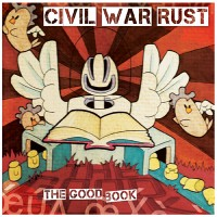 Civil War Rust - The Good Book