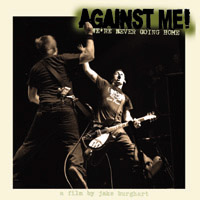 Against Me! - We're Never Going Home [DVD]