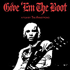 Give 'Em The Boot (A Film By Tim Armstrong) [DVD]
