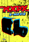 MXPX - B-Movie [DVD]