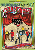 Reel Big Fish - Live At The House Of Blues (The Show Must Go Off) [DVD]