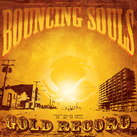 The Bouncing Souls - Gold Record