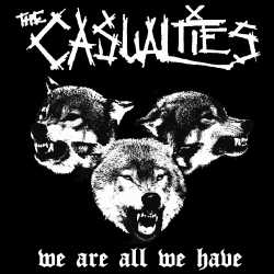 Casualties - We Are All We Have