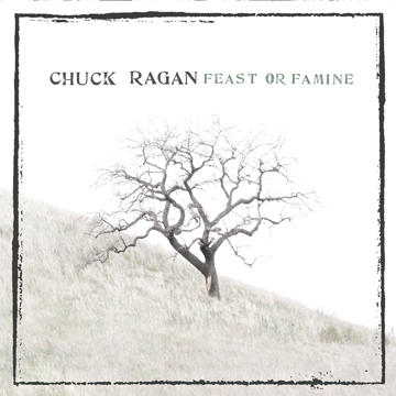 Chuck Ragan - Feast or Famine