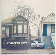 Civil War Rust - The Fun & The Lonely