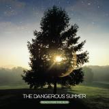Dangerous Summer - Reach For The Sun