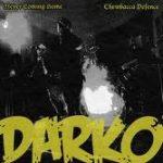 Darko - Never Coming Home/Chewbacca Defense 7