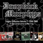 Dropkick Murphys - Singles 2