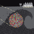 The Draft - In A Million Pieces
