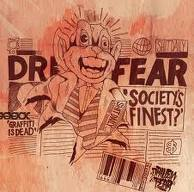 Driven Fear - Society's Finest