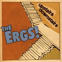 The Ergs - Upstairs Downstairs