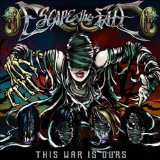 Escape The Fate - This War Is Ours