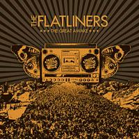 The Flatliners - The Great Awake
