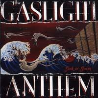 Gaslight Anthem - Sink or Swim