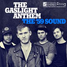 Gaslight Anthem - The 59 Sound