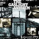 Gaslight Anthem - American Slang