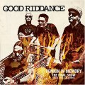 Good Riddance -Remain In Memory: The Final show