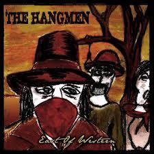 The Hangmen - East of Western