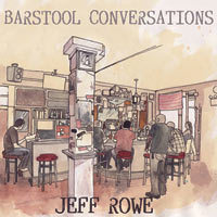 Jeff Rowe - Barstool Conversations