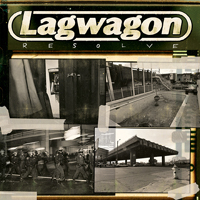 Lagwagon -Resolve