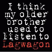 Lagwagon -I Think My Older Brother Used To Listen To