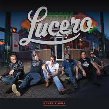 Lucero - Women and Work