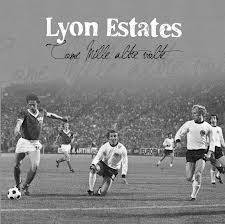 Lyon Estates - Come Mille Altre Volte