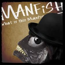 Manfish - What Is This Manfish?