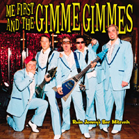 ME FIRST & THE GIMME GIMMES - Ruin Johnny Bar Mitzvahs