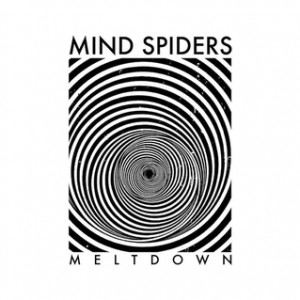 Mind Spiders - Meltdown