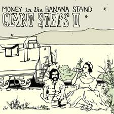 Money In The Banana Stand - Giant Steps II