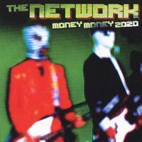 The Network - Money Money 2020