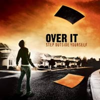 Over It - Step Outside Yourself