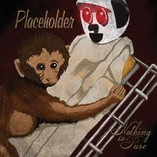 Placeholder - Nothing is Pure