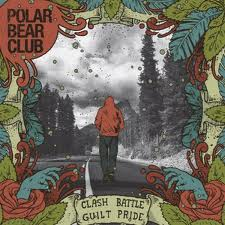 Polar Bear Club - Clash, Battle, Guilt, Pride