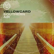 Yellowcard -Southern Air