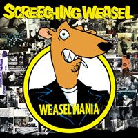 Screeching Weasel - Weaselmania
