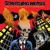 Screeching Weasel - Television City Dreams