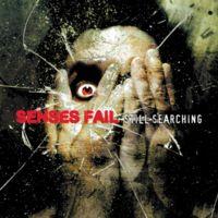 Senses Fail -Still Searching