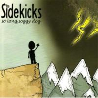The Sidekicks - So Long Soggy Dog
