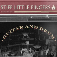 Stiff Little Fingers - Guitar and Drum