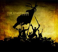 The Stanfields - Death and Taxes