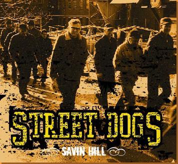 Street Dogs - Savin Hill