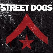Street Dogs - Self Titled