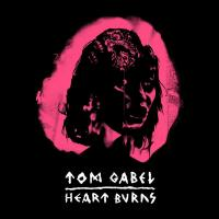 Tom Gabel- Heart Burns