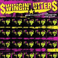 The Swingin Utters - Dead Flowers, Bottles, Bluegrass and Bones'