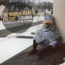 The Wonder Years - Suburbia
