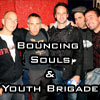 Bouncing Souls and Youth Brigade