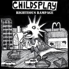 Childsplay - Righteous Rampage