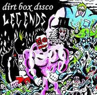 Dirt Box Disco - Legends